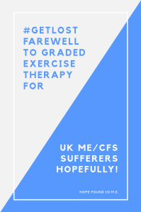 Farewell to Graded Exercise Therapy