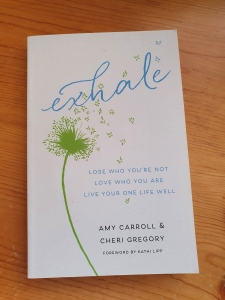 Exhale by Cheri Gregory and Amy Caroll